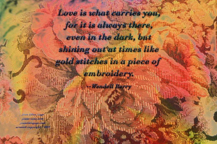 Wendell Berry quote glowing floral smaller.jpg